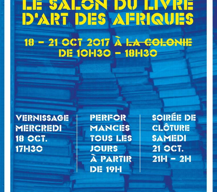 Le Salon du Livre d'Art des Afriques – October 18 to 21 2017
